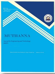 Muthanna Journal of Engineering and Technology